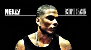 Nelly Quotes 110712-blogs-nelly-scorpio- ...