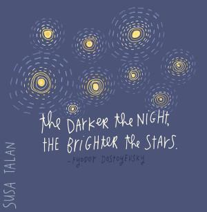 Stars. Grateful. Over and over again. Thank you Fyodor Dostoyevsky .