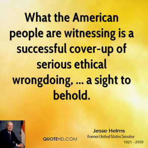 What the American people are witnessing is a successful cover-up of ...