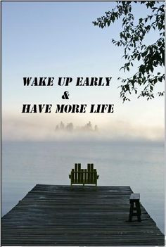 Wake Up Early Quotes