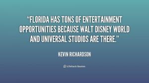 Florida has tons of entertainment opportunities because Walt Disney ...