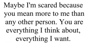 Scared : Best Love Quote