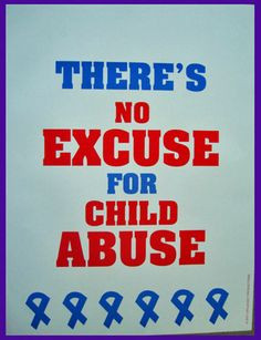 Prevent and stop child abuse and neglect! More