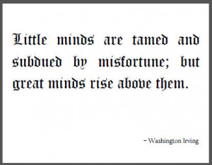 Washington Irving Quote on Little Minds