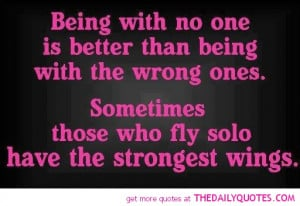 fly-solo-strongest-wings-quote-pictures-good-independant-women-quotes ...