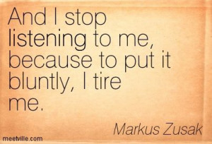 ... /quotes/Quotation-Markus-Zusak-listening-Meetville-Quotes-38198.jpg