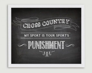 Cross Country Running Quote My Sport is Your by StephLawsonDesign, $15 ...