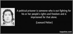 More Leonard Peltier Quotes