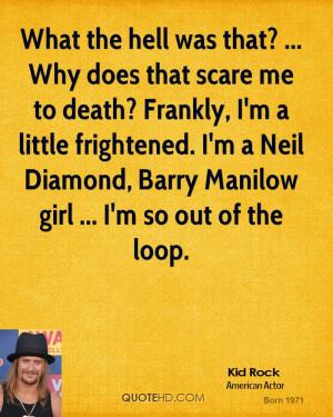 Kid Rock Quotes
