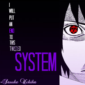 Sasuke Hatred Quotes Re: sasuke's hatred toward the
