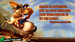 Death Is Nothing Quote by Napoleon Bonaparte @ Quotespick.com