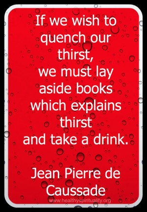 Quench Our Thirst Quote