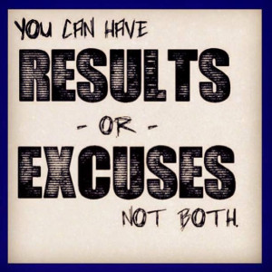 ... or - excuses not both. #marketing #business #motivation #inspiration