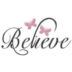 Embroodles :: Cute Sayings :: Butterfly Believe