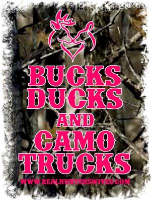 Redneck Quotes About Trucks Bucks, ducks, camo & trucks