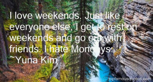 Weekend Quotes For Friends Quotes About Weekends With
