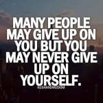 Home Never Give Up Motivational Quotes (22 Pics) never-give-up ...