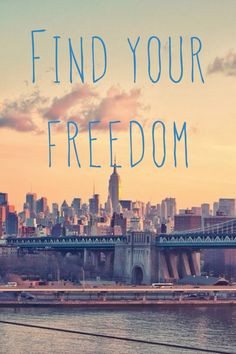 New York, quote, freedom