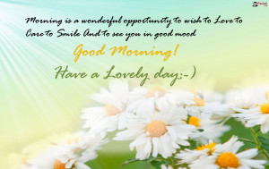 Have A Lovely Day Good Morning Wallpaper Which Can Be Used As Desktop ...
