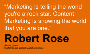 ... quotes from content marketing pros like Robert Rose throughout