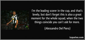More Alessandro Del Piero Quotes
