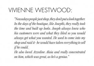 Vivienne Westwood // 25 YEARS OF JOSEPH 77 FULHAM ROAD