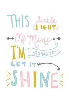 ... Little Light of Mine, I'm Gonna Let It Shine. #motivational #quotes