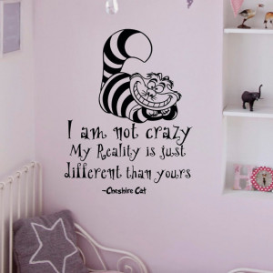 Wonderland Wall Decals Quotes Cheshire Cat I Am Not Crazy Vinyl Wall ...