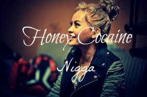 Honey Cocaine Quotes Tumblr