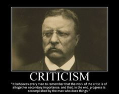 Theodore Roosevelt quote on criticism and the activist More