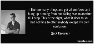 More Jack Kerouac Quotes