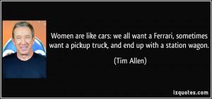 Women are like cars: we all want a Ferrari, sometimes want a pickup ...