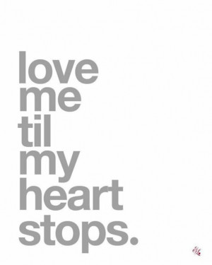 Please Make Love To Me Quotes Love me till m