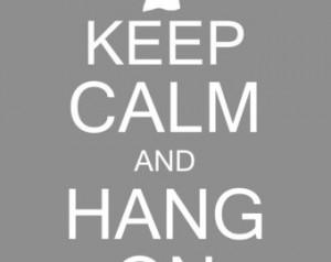 Keep Calm and Hang On Laundry Room Wall Decor Art Digital PRINTABLE ...