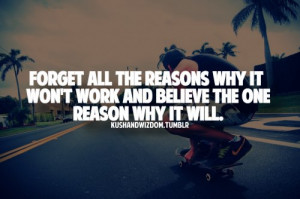 forget, longboard, love, quote, reason, relationship, saying, skate