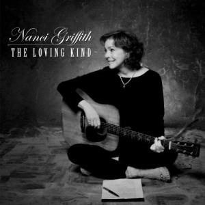 Nanci Griffith The Loving