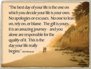 ... time to take control of YOUR life, the good, the bad AND the ugly