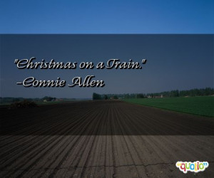 christmas on a train connie allen 233 people 100 % like this quote do ...