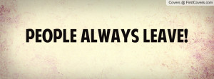 people always leave quotes