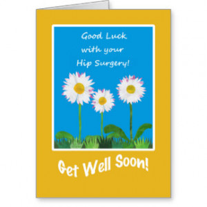 Chic Get Well Card, Hip Surgery, Daisies