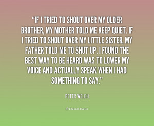 quote-Peter-Welch-if-i-tried-to-shout-over-my-235676.png