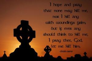 The Irish curse, don't cross me, LOL xxx