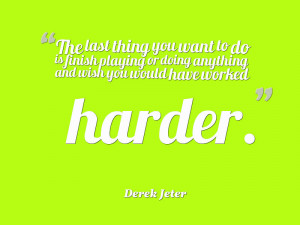 Darek Jater quote about hard work and dedication
