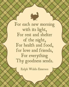 Thanksgiving Quote | Giving Thanks Quote by Ralph Waldo Emerson via ...