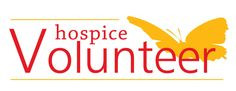 am proud to be a volunteer for Hospice More