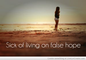 Sick False Hope