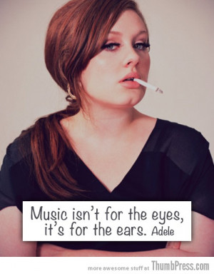 Adele 15 Awesome Inspirational Quotes by Celebrities and Famous People