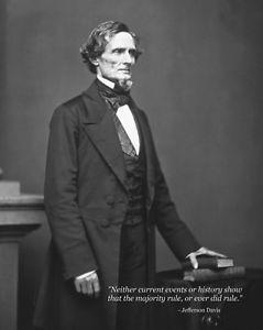 ... 8x10 Civil War Photo: Confederate Jefferson Davis with Famous Quote