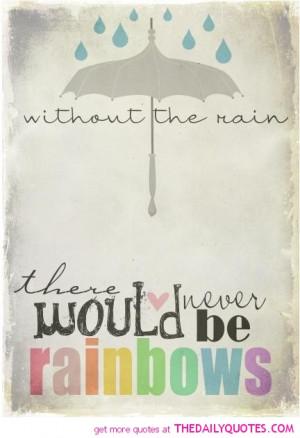 rain-rainbow-quote-pretty-quotes-pics-pictuures-image.jpg