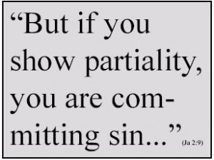 To Show Partiality is to Sin